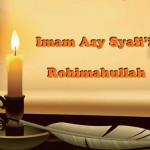 Kata-Kata Hikmah Imam As-Syafie Rahimahullah