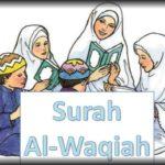Surah Al-Waqiah Surah Pembuka Rezeki
