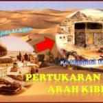 Sejarah Berdirinya 2 Kiblat Umat Islam